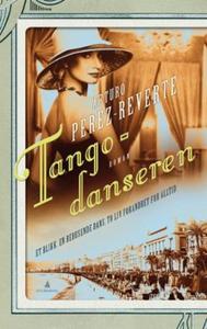 Tangodanseren (ebok) av Arturo Pérez-Reverte