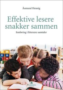 Effektive lesere snakker sammen (ebok) av Åsm