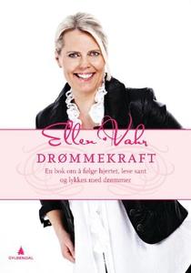 Drømmekraft! (ebok) av Ellen Vahr