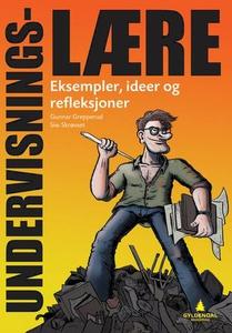 Undervisningslære (ebok) av Gunnar Grepperud,