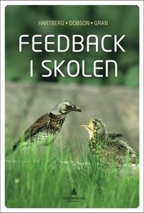 Feedback i skolen (ebok) av Egil Weider Hartb
