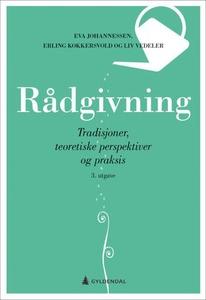 Rådgivning (ebok) av Eva Johannessen, Erling