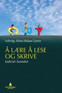 Å lære å lese og skrive (ebok) av Solveig-Alm