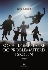 Sosial kompetanse og problematferd i skolen (