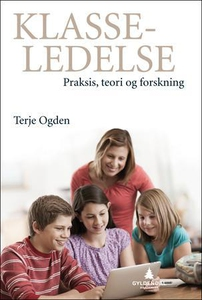 Klasseledelse (ebok) av Terje Ogden