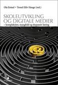 Skoleutvikling og digitale medier