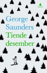 Tiende desember (ebok) av George Saunders