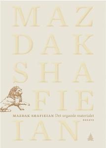 Det urgamle materialet (ebok) av Mazdak Shafi
