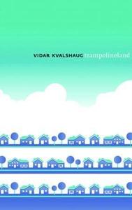 Trampolineland (ebok) av Vidar Kvalshaug