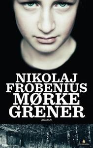 Mørke grener (ebok) av Nikolaj Frobenius
