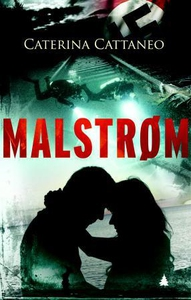 Malstrøm (ebok) av Caterina Cattaneo