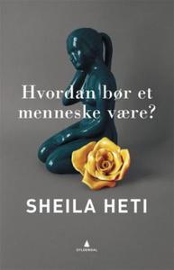 Hvordan bør et menneske være? (ebok) av Sheil