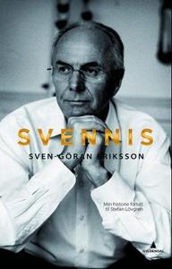 Svennis (ebok) av Sven-Göran Eriksson