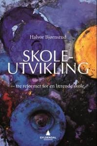Skoleutvikling (ebok) av Halvor Bjørnsrud