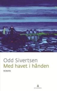 Med havet i hånden (ebok) av Odd Sivertsen