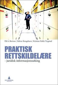 Praktisk rettskildelære (ebok) av Pål A. Bert