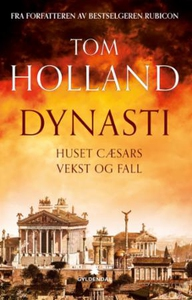 Dynasti (ebok) av Tom Holland