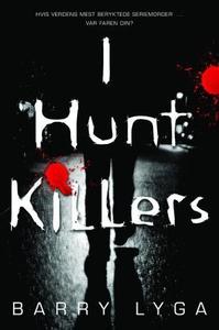I hunt killers (ebok) av Barry Lyga