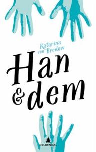 Han & dem (ebok) av Katarina von Bredow