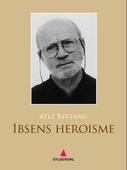 Ibsens heroisme