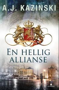 En hellig allianse (ebok) av A.J. Kazinski