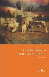 Her kan alt skje (ebok) av Hans Herbjørnsrud