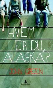 Hvem er du, Alaska? (ebok) av John Green