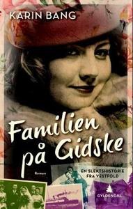 Familien på Gidske (ebok) av Karin Bang