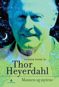 Thor Heyerdahl (ebok) av  Kvam, Ragnar, Jr, K