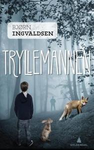 Tryllemannen (ebok) av Bjørn Ingvaldsen