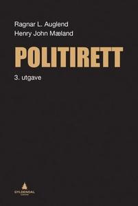Politirett (ebok) av Ragnar Auglend, Henry Jo