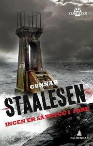 Ingen er så trygg i fare (ebok) av Gunnar Sta
