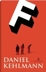 F (ebok) av Daniel Kehlmann