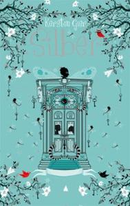 Silber (ebok) av Kerstin Gier