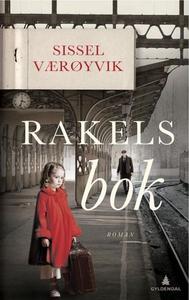 Rakels bok (ebok) av Sissel Værøyvik