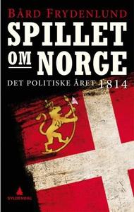 Spillet om Norge (ebok) av Bård Frydenlund