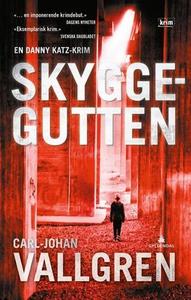 Skyggegutten (ebok) av Carl-Johan Vallgren