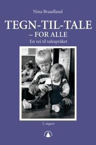 Tegn-til-tale - for alle (ebok) av Nina Braad