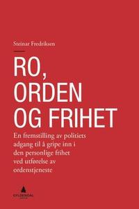 Ro, orden og frihet (ebok) av Steinar Fredrik