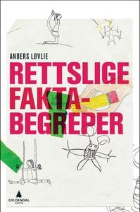 Rettslige faktabegreper (ebok) av Anders Løvl