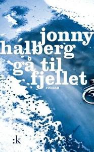 Gå til fjellet (ebok) av Jonny Halberg