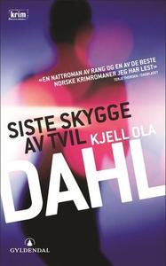 Siste skygge av tvil (ebok) av Kjell Ola Dahl
