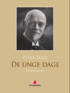 De unge dage (ebok) av Peter Egge
