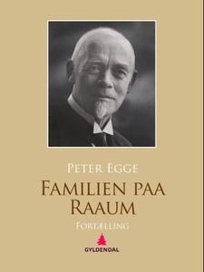 Familien paa Raaum (ebok) av Peter Egge