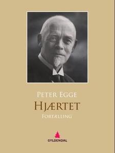 Hjærtet (ebok) av Peter Egge