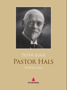 Pastor Hals (ebok) av Peter Egge