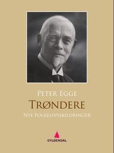 Trøndere (ebok) av Peter Egge