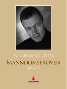 Manndomsprøven (ebok) av Pål Gerhard Olsen