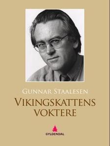 Vikingskattens voktere (ebok) av Gunnar Staal