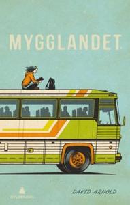 Mygglandet (ebok) av David Arnold